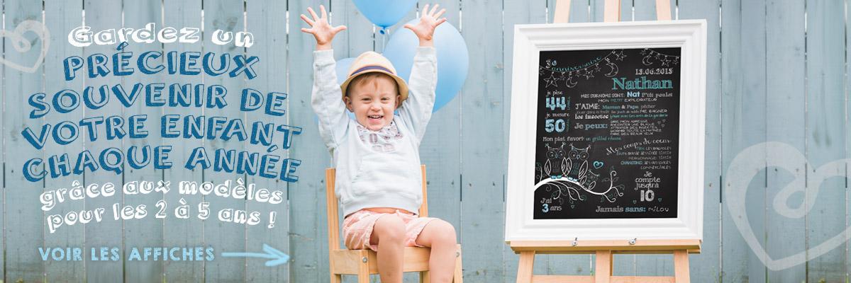 Gardez un précieux souvenir de votre enfant chaque année grâce aux affiches personnalisées pour les 2 à 5 ans!